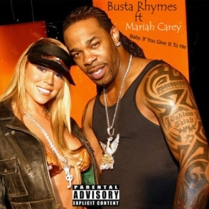 Busta Rhymes - Baby If You Give It To Me Ft. Mariah Carey